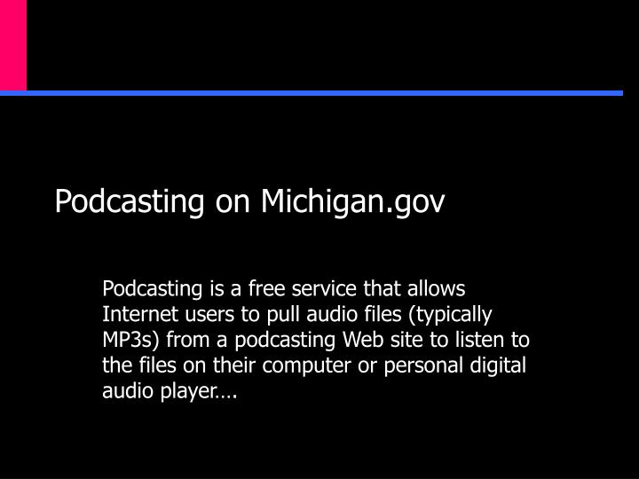 Podcasting on Michigan.gov