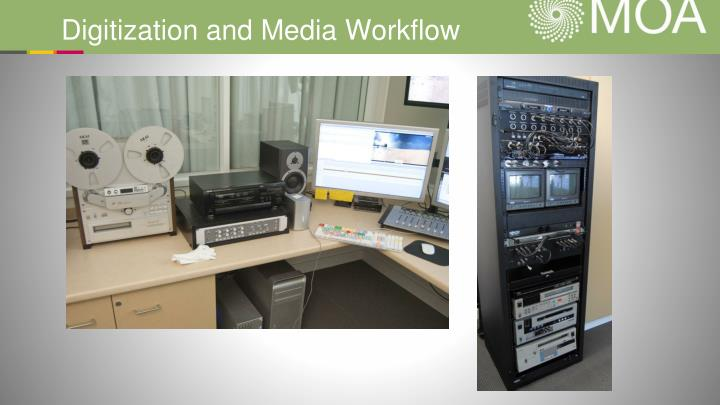 Digitization and Media Workflow