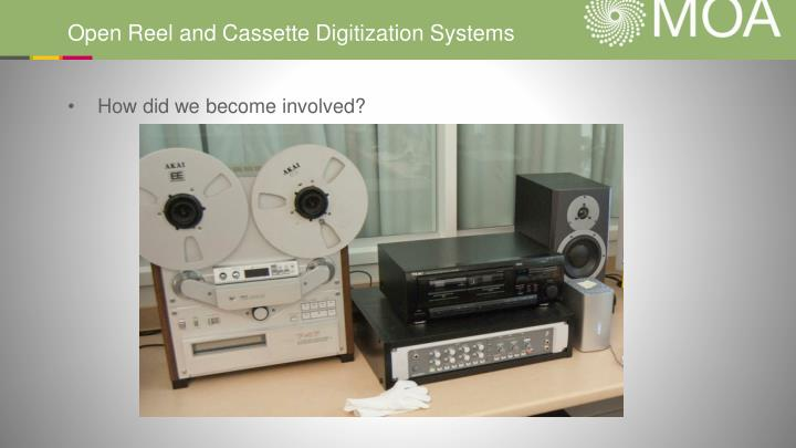 Open Reel and Cassette Digitization Systems