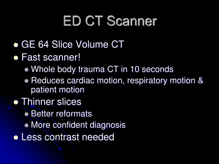 ED CT Scanner