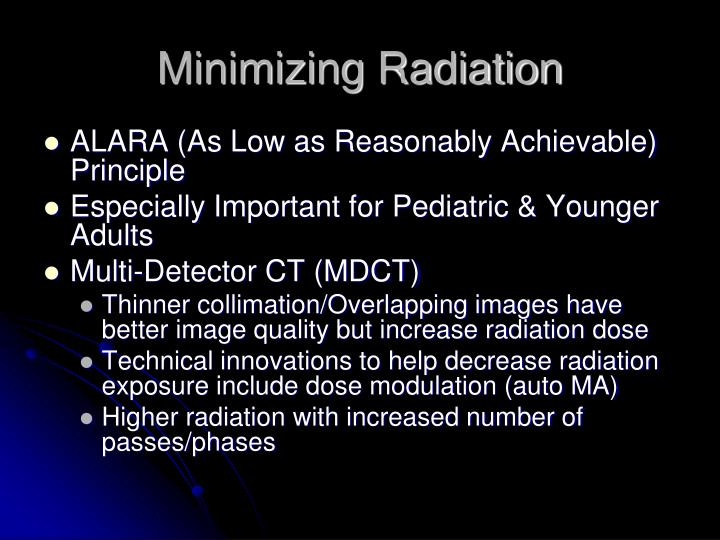 Minimizing Radiation