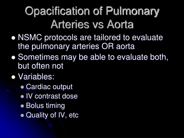 Opacification of Pulmonary Arteries vs Aorta