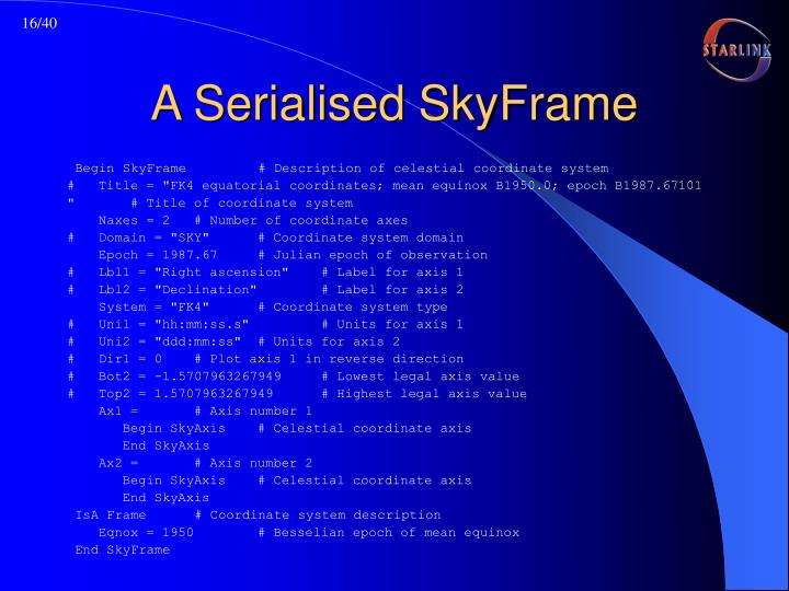 A Serialised SkyFrame
