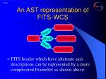an ast representation of fits wcs12