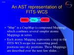 an ast representation of fits wcs4