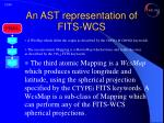 an ast representation of fits wcs7