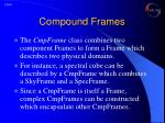 compound frames