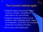 the convert method again