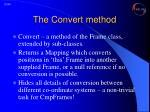 the convert method