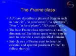 the frame class