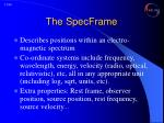 the specframe