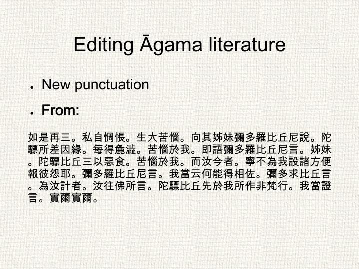 Editing Āgama literature