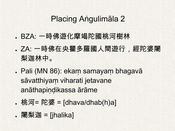 Placing Aṅgulimāla 2