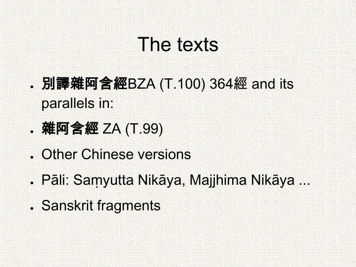 The texts