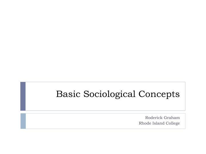 Basic sociological concepts