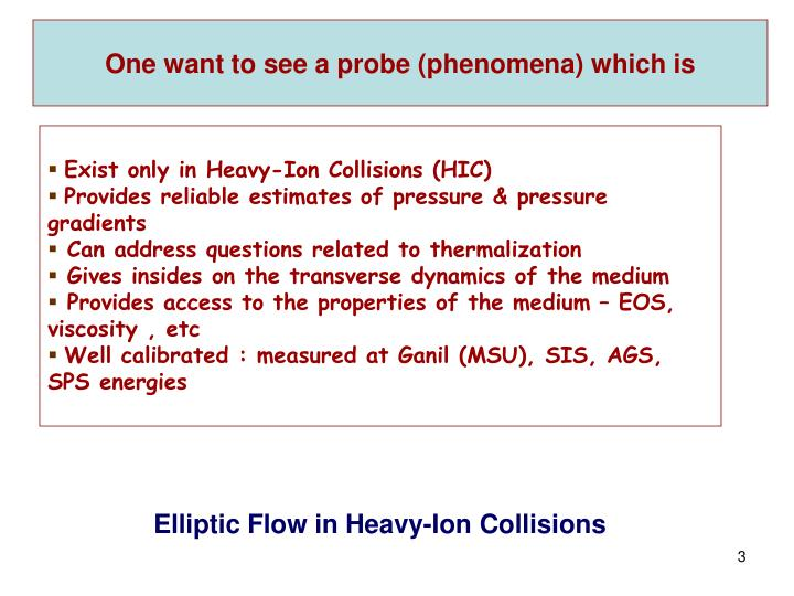One want to see a probe (phenomena) which is