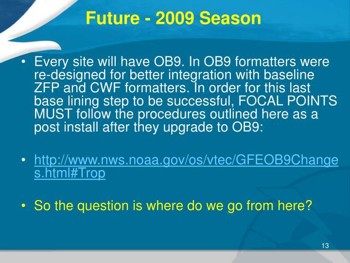 Future - 2009 Season