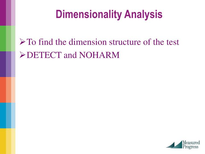 To find the dimension structure of the test
