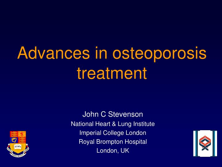 Advances in osteoporosis treatment