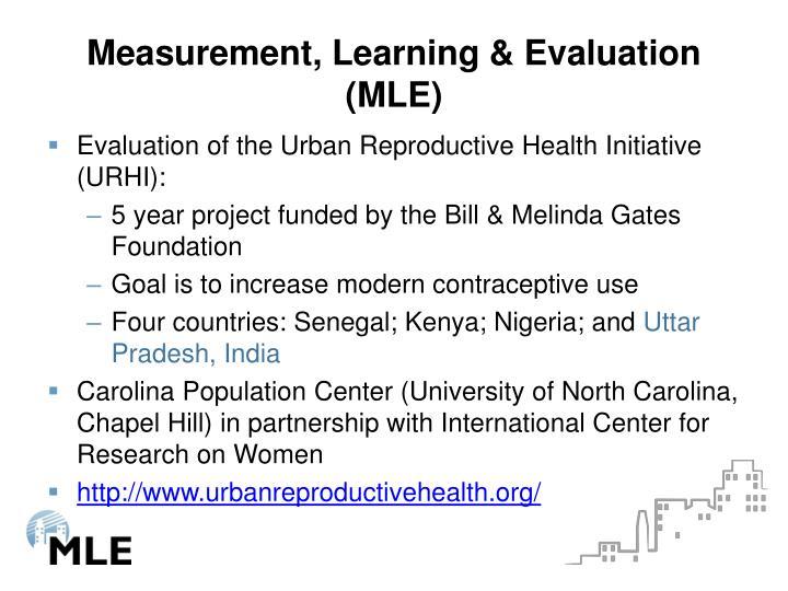 Measurement, Learning & Evaluation (MLE)