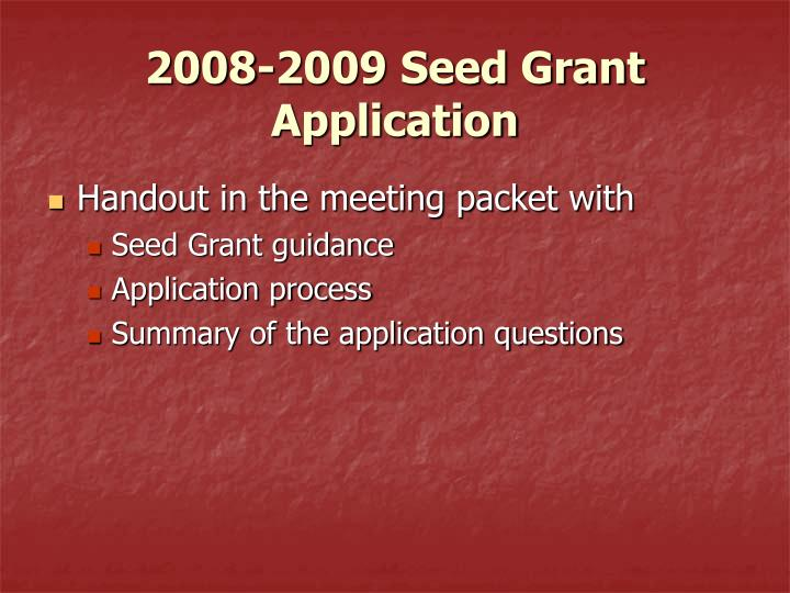 2008-2009 Seed Grant Application