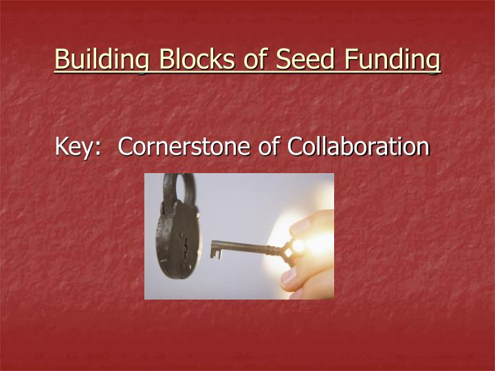 Building Blocks of Seed Funding