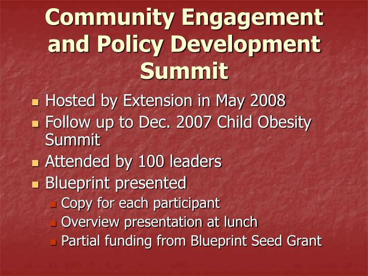 Community Engagement and Policy Development Summit