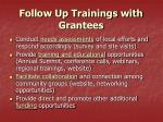 follow up trainings with grantees