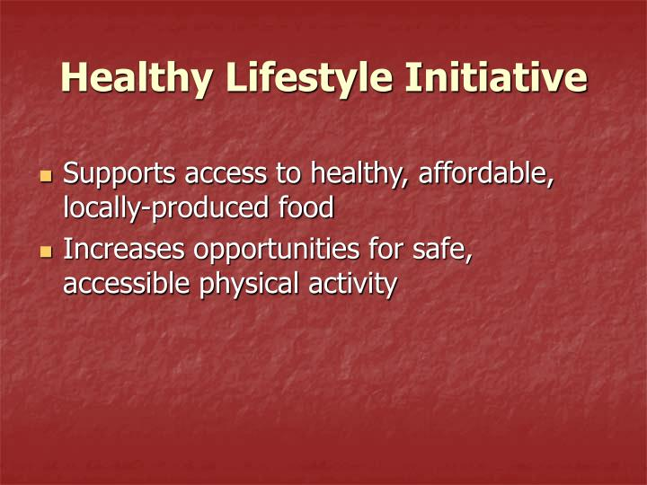 Healthy Lifestyle Initiative