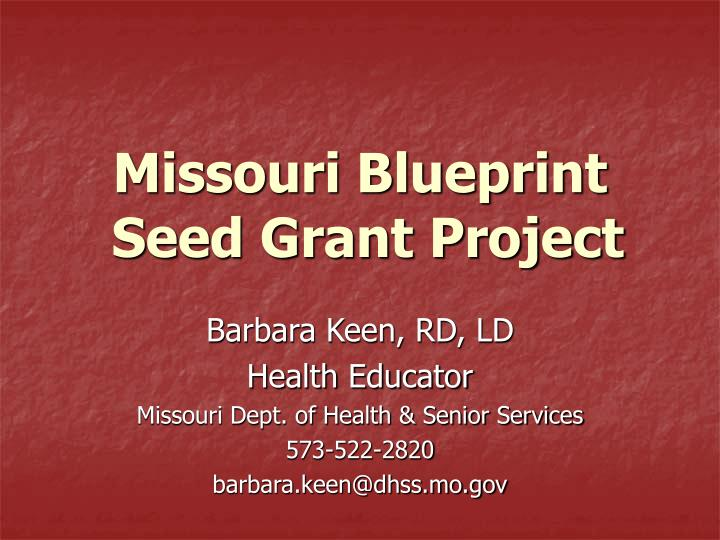 Missouri Blueprint