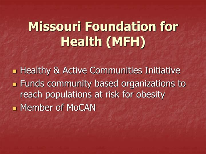 Missouri Foundation for Health (MFH)