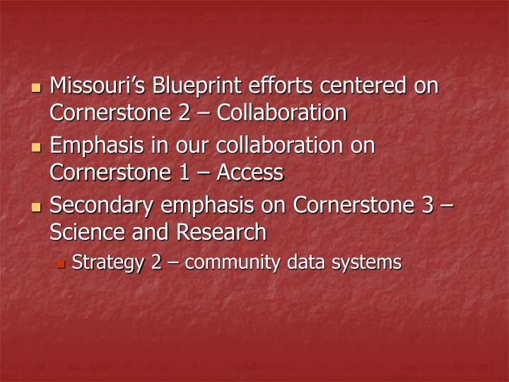 Missouri's Blueprint efforts centered on Cornerstone 2 – Collaboration