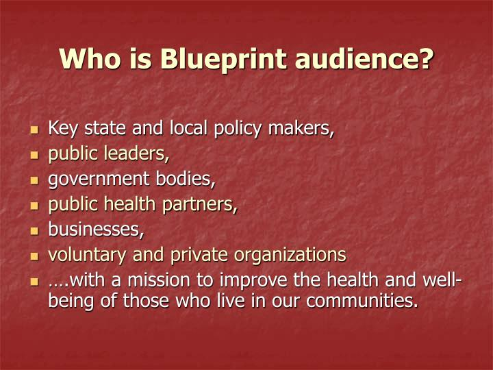Who is Blueprint audience?