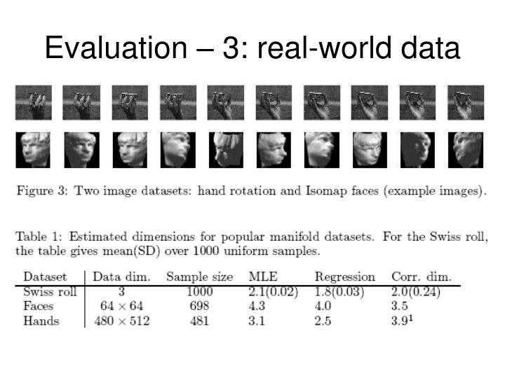 Evaluation – 3: real-world data