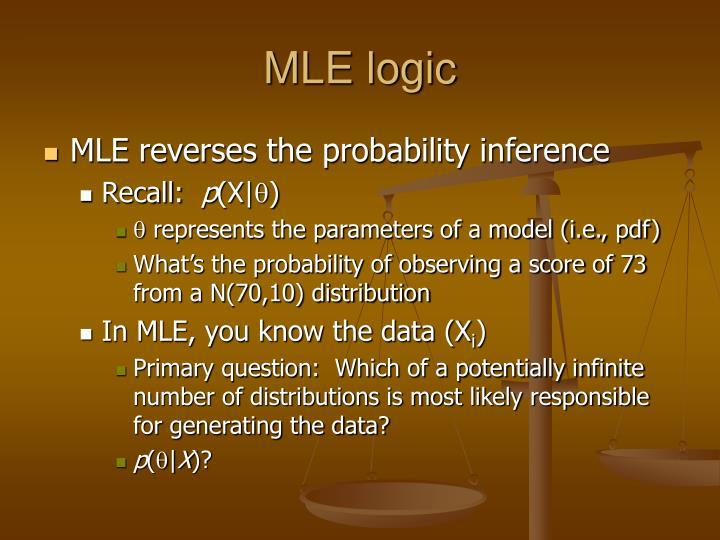 MLE logic