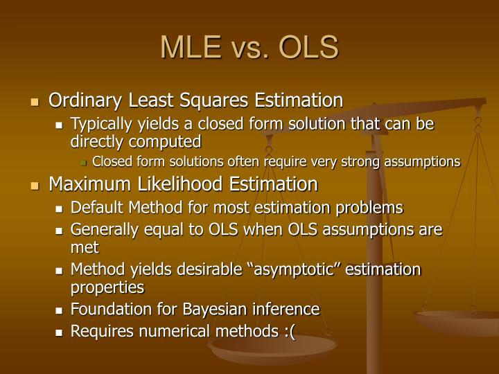MLE vs. OLS