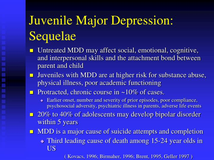Juvenile Major Depression: Sequelae