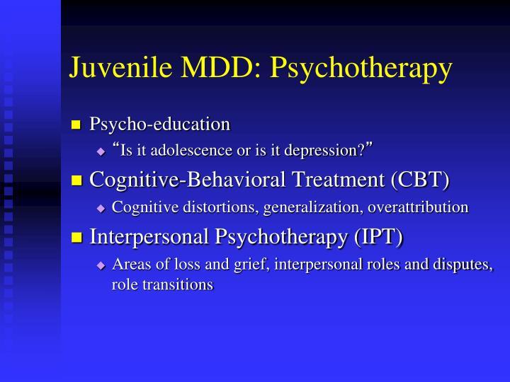 Juvenile MDD: Psychotherapy