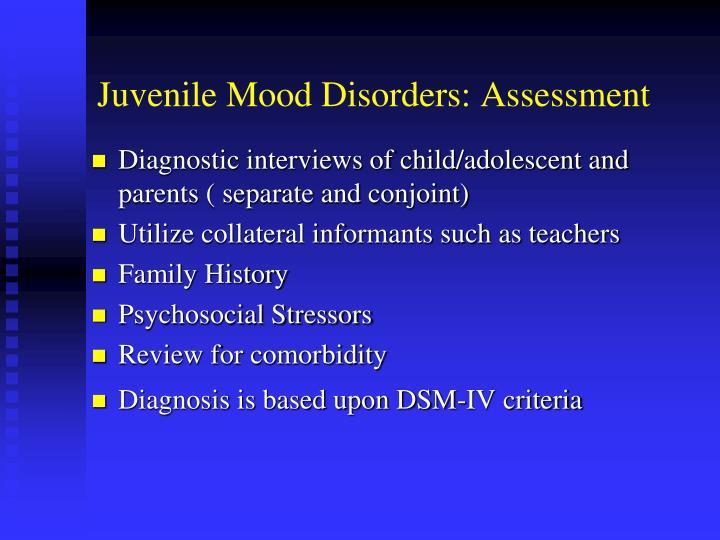 Juvenile Mood Disorders: Assessment
