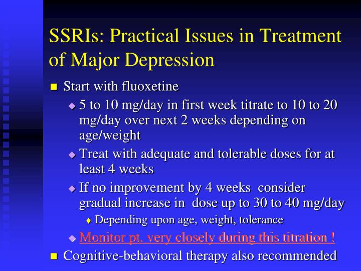 SSRIs: Practical Issues in Treatment of Major Depression