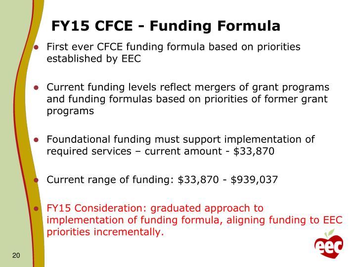 FY15 CFCE - Funding Formula