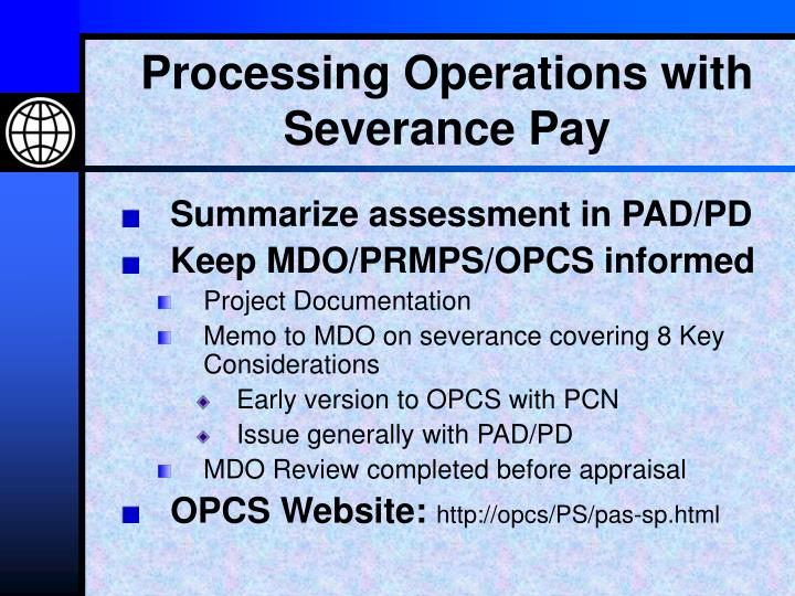 Processing Operations with Severance Pay