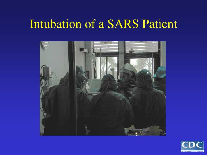 Intubation of a SARS Patient