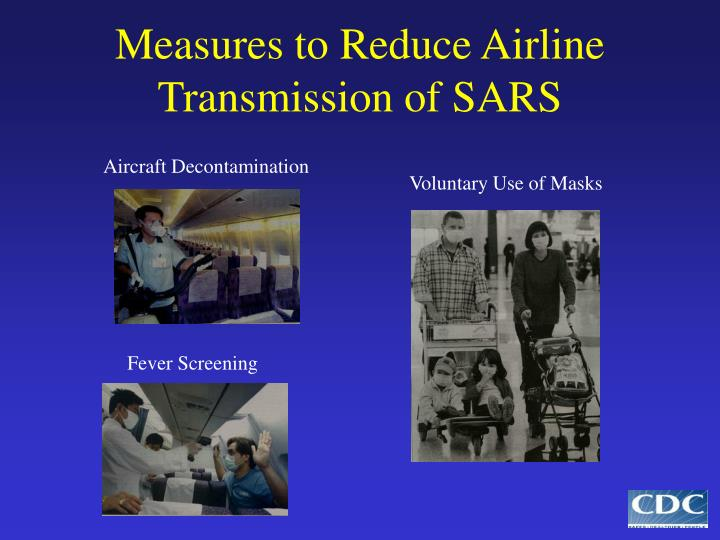 Measures to Reduce Airline Transmission of SARS