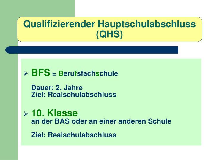 Qualifizierender Hauptschulabschluss (QHS)
