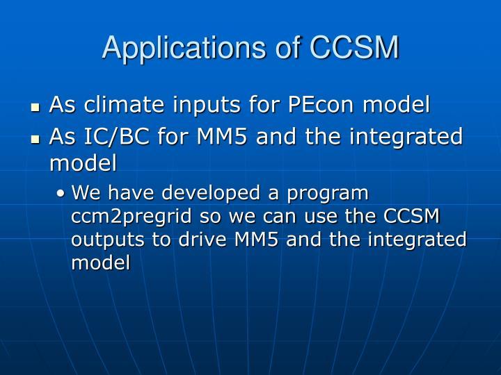 Applications of CCSM