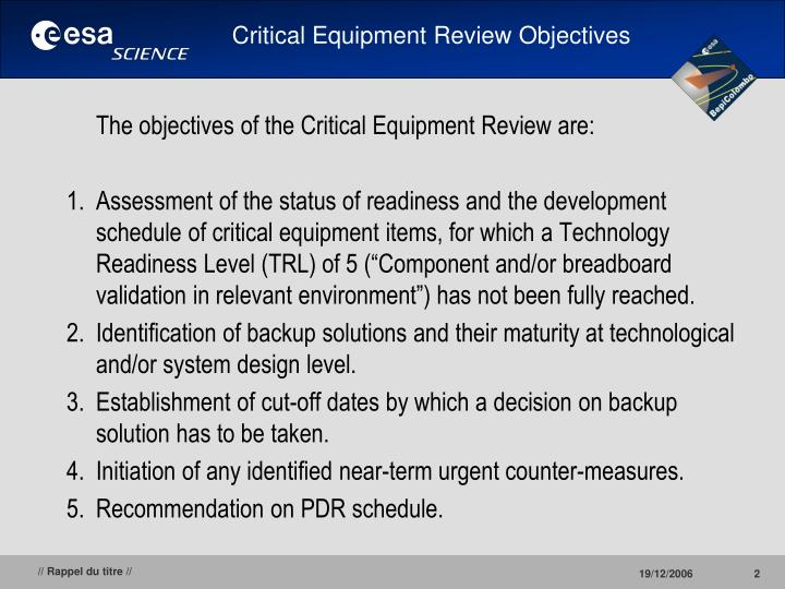 Critical Equipment Review Objectives