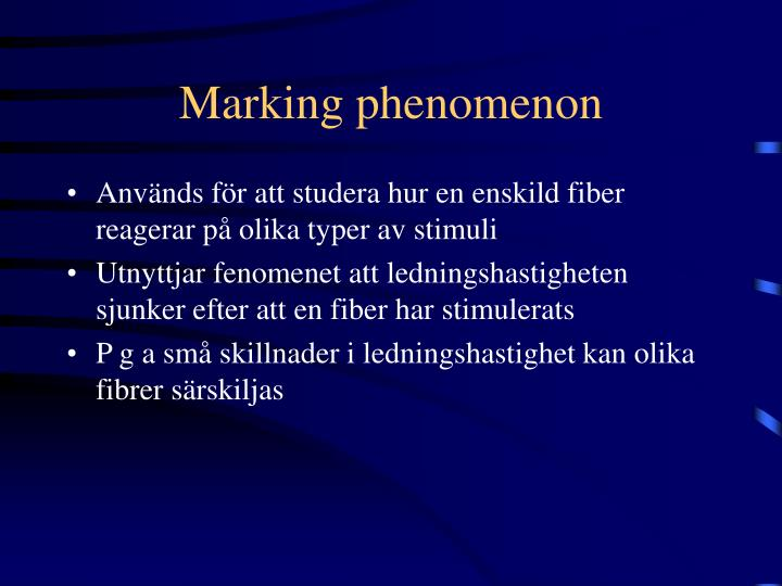 Marking phenomenon