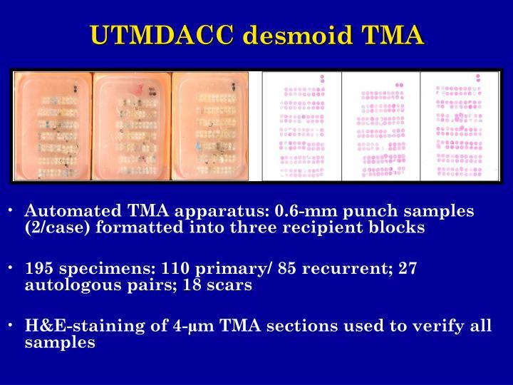 UTMDACC desmoid TMA