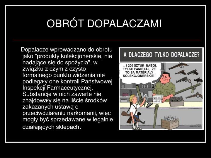 OBRÓT DOPALACZAMI